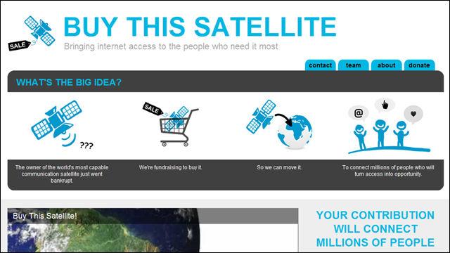 15万ドルで人工衛星を買い取って無料インターネット接続の提供を目指すプロジェクト「Buy This Satellite」
